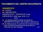 tratamiento del herpes recurrente10