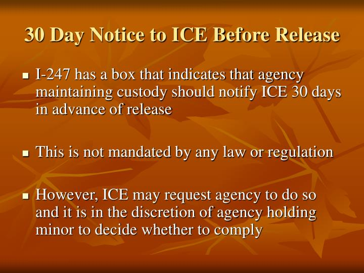 30 Day Notice to ICE Before Release
