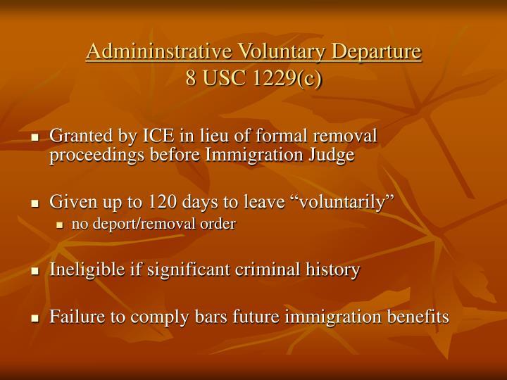 Admininstrative Voluntary Departure