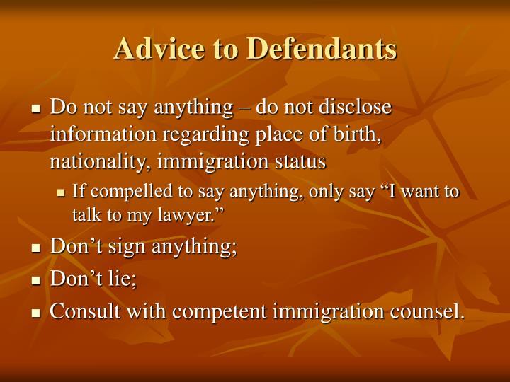 Advice to Defendants
