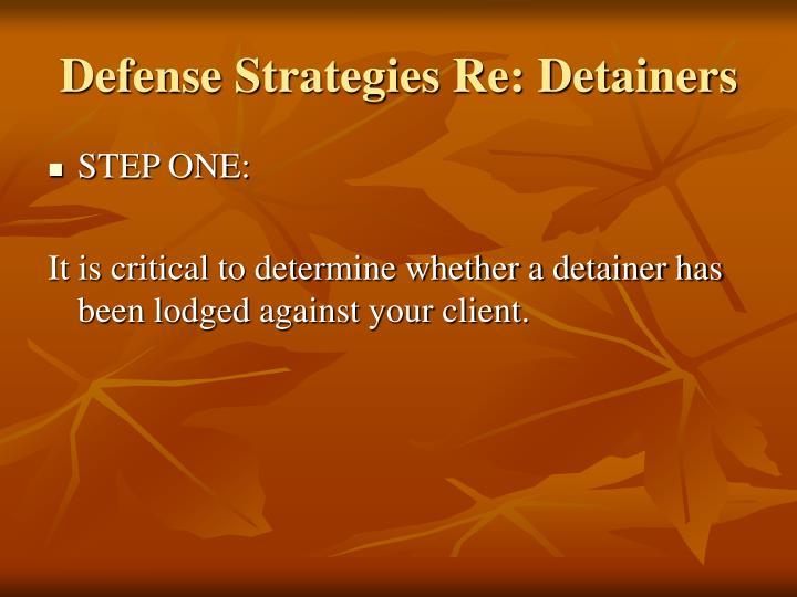 Defense Strategies Re: Detainers