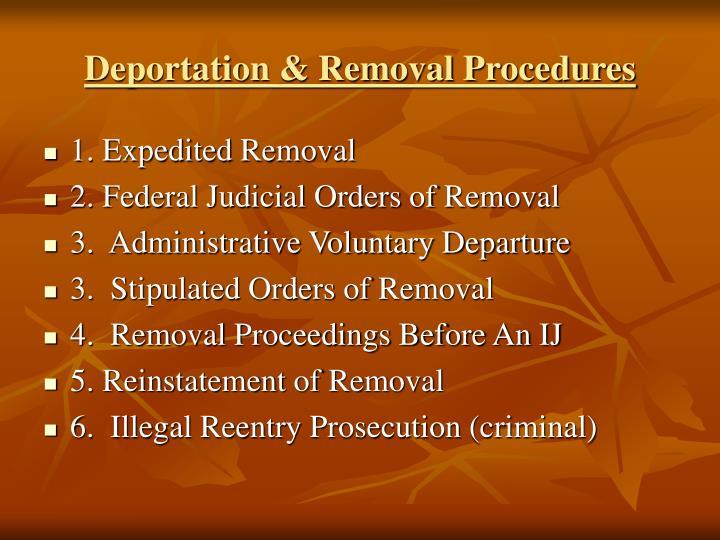 Deportation & Removal Procedures