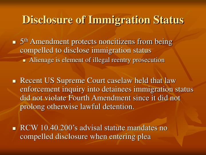 Disclosure of Immigration Status