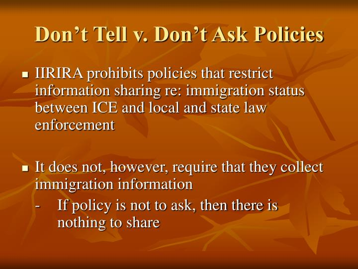 Don't Tell v. Don't Ask Policies