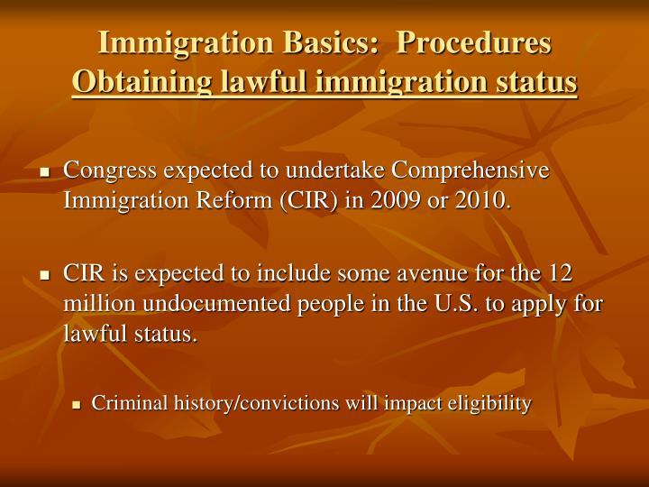 Immigration Basics:  Procedures