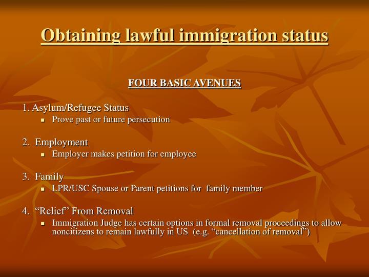 Obtaining lawful immigration status