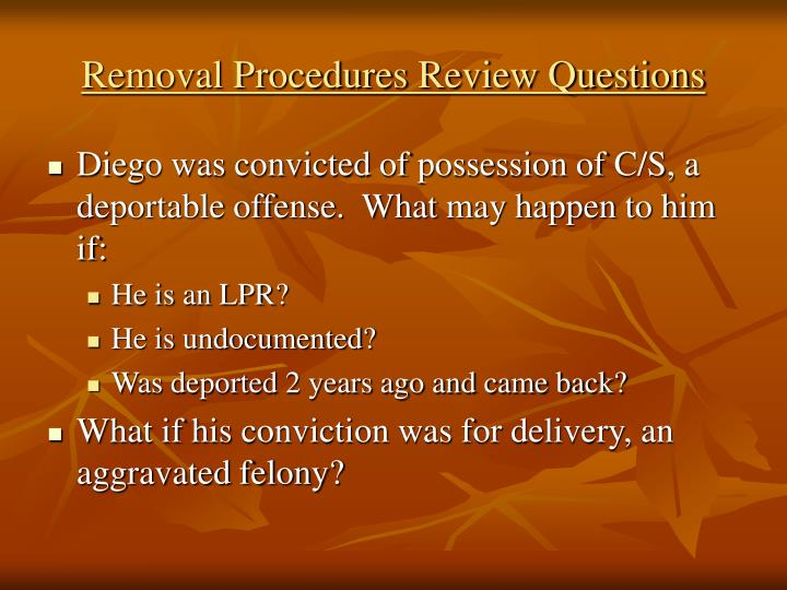 Removal Procedures Review Questions