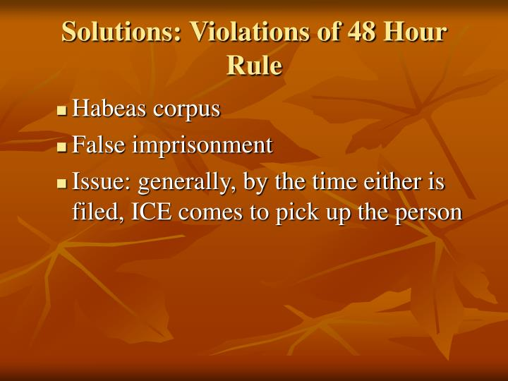 Solutions: Violations of 48 Hour Rule