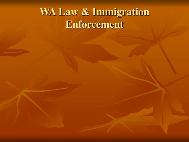 WA Law & Immigration Enforcement