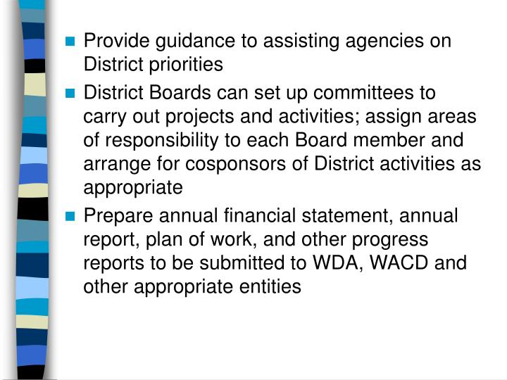 Provide guidance to assisting agencies on District priorities