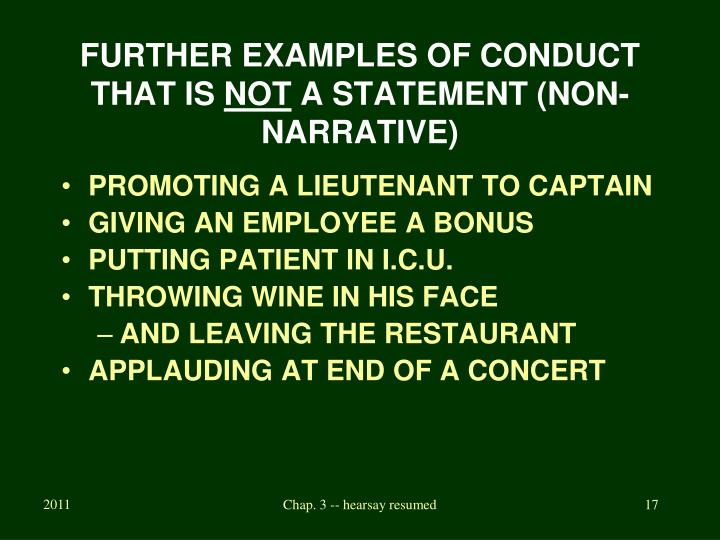 FURTHER EXAMPLES OF CONDUCT THAT IS