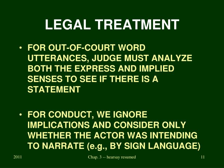 LEGAL TREATMENT