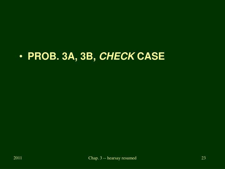 PROB. 3A, 3B,