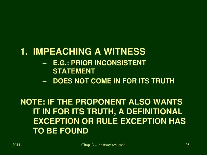 IMPEACHING A WITNESS