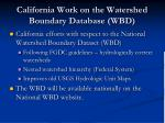 california work on the watershed boundary database wbd