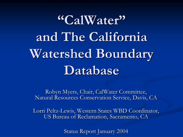 calwater and the california watershed boundary database