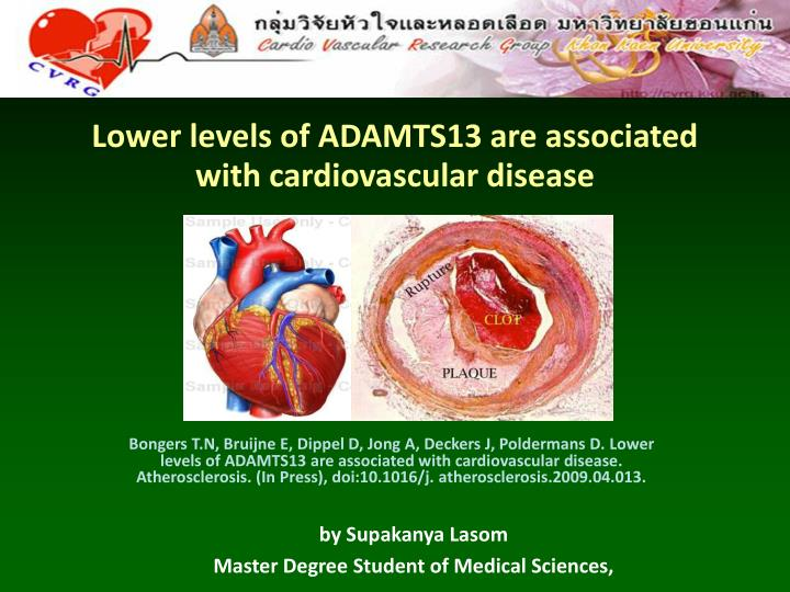 lower levels of adamts13 are associated with cardiovascular disease n.