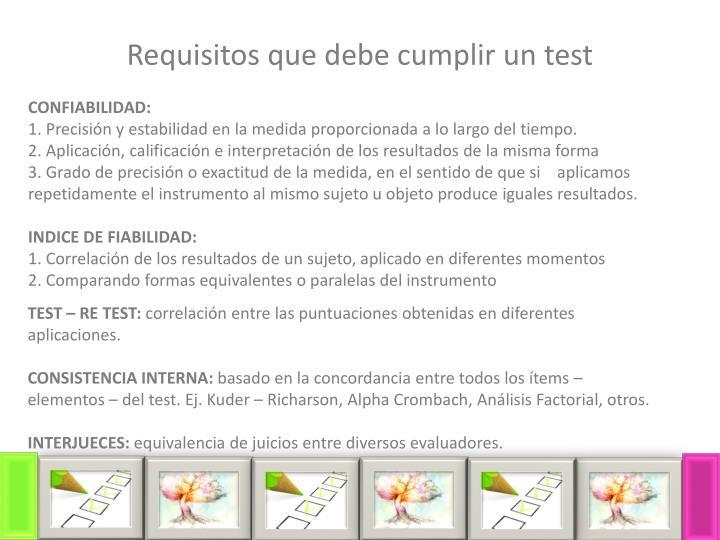 Requisitos que debe cumplir un test