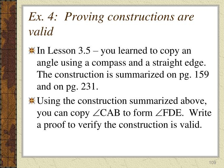 Ex. 4:  Proving constructions are valid
