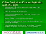 college applications common application and send edu