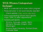 wue western undergraduate exchange