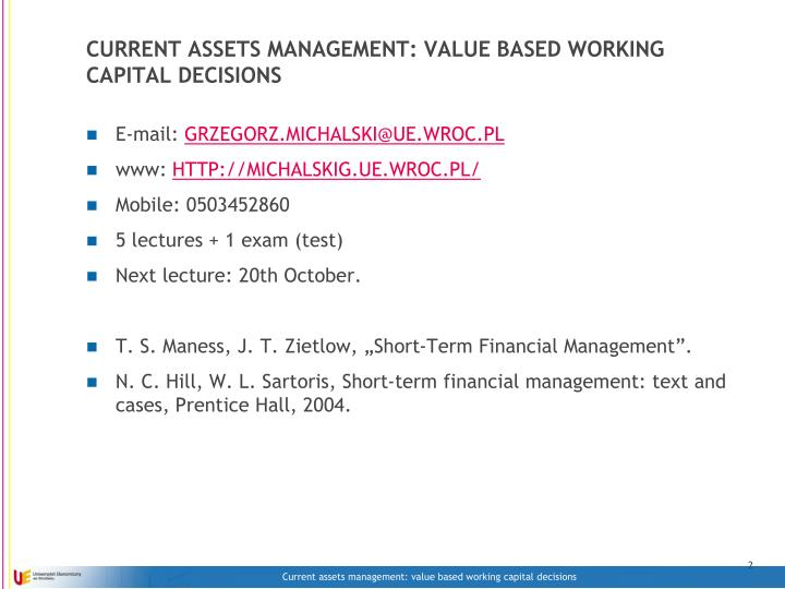 Current assets management value based working capital decisions1