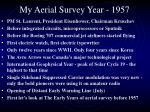 my aerial survey year 1957