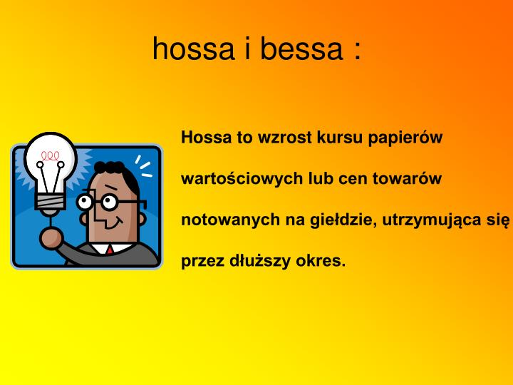 hossa i bessa :
