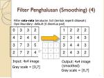 filter penghalusan smoothing 4