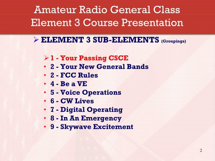 Amateur radio general class element 3 course presentation