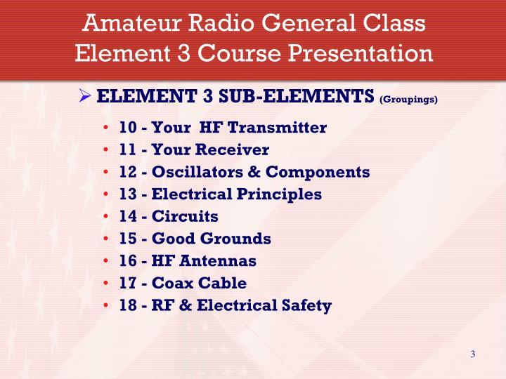 Amateur radio general class element 3 course presentation1