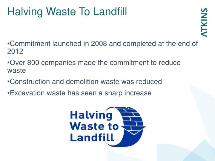 Halving Waste To Landfill
