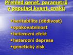 p ehled genet parametr v populaci kvant znak