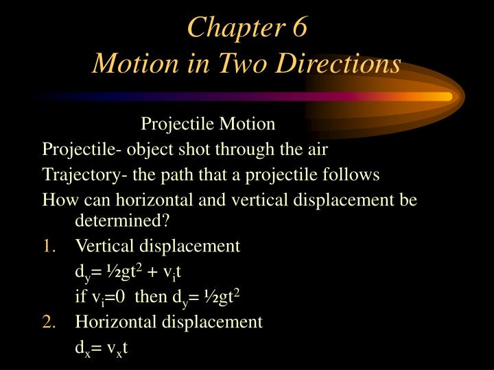 Chapter 6 motion in two directions