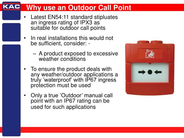 Why use an outdoor call point