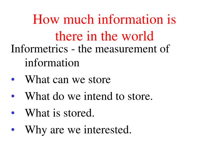 How much information is there in the world