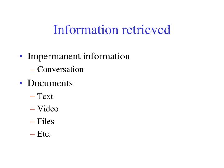 Information retrieved