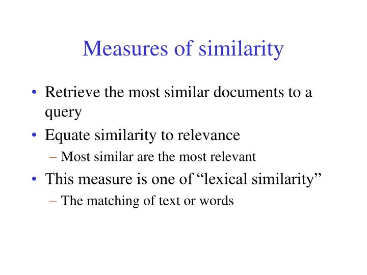 Measures of similarity