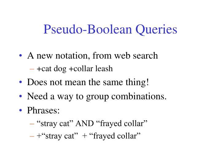 Pseudo-Boolean Queries