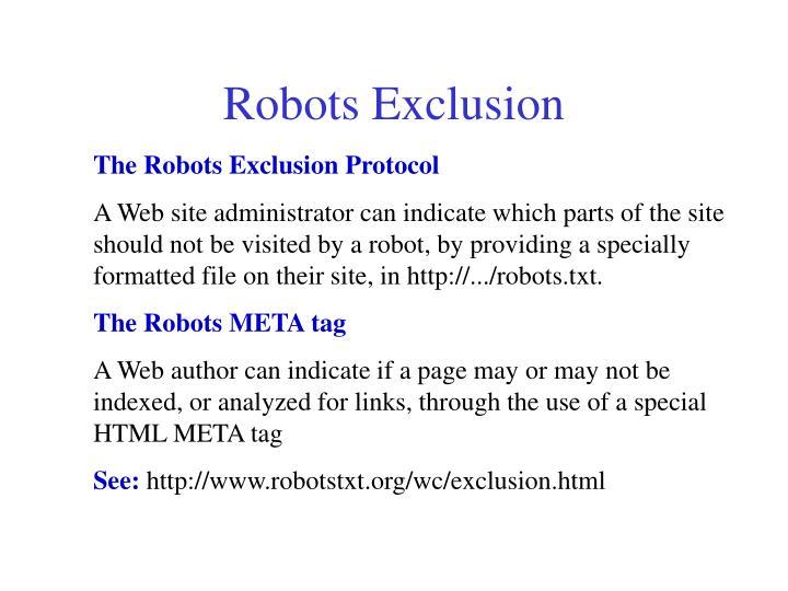 Robots Exclusion