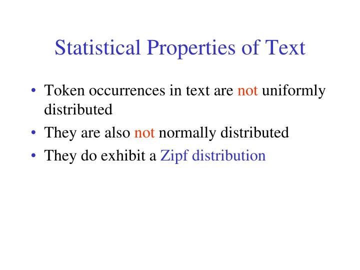 Statistical Properties of Text