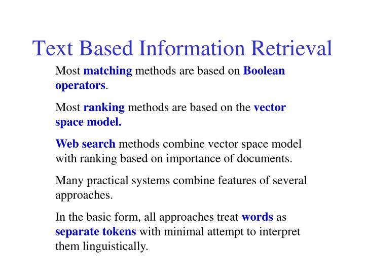 Text Based Information Retrieval