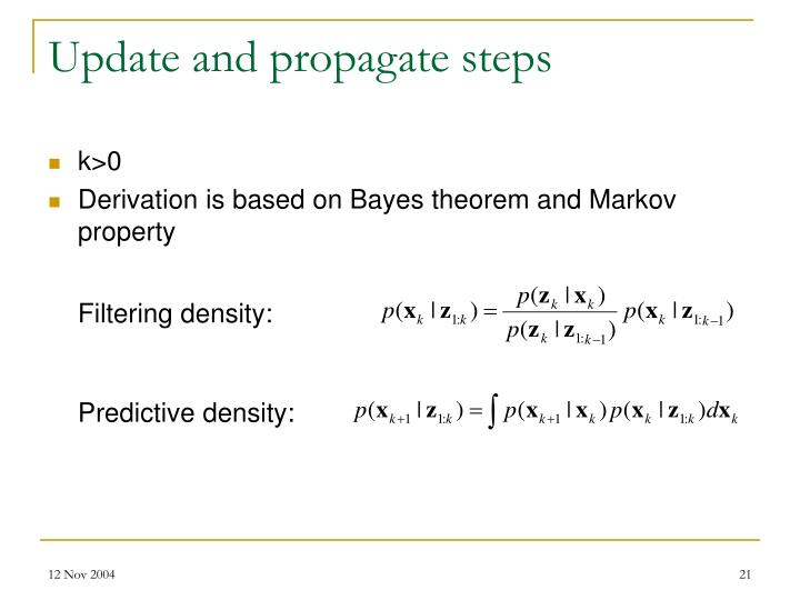 Update and propagate steps