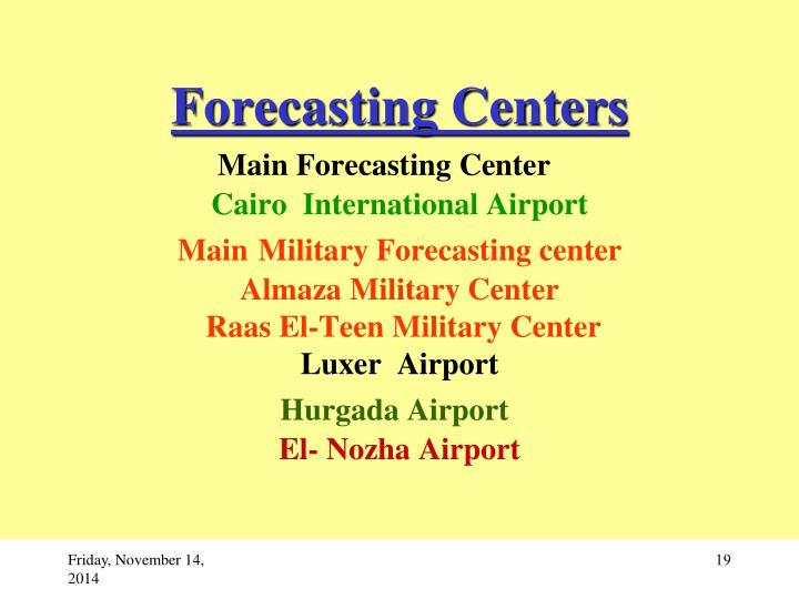 Forecasting Centers