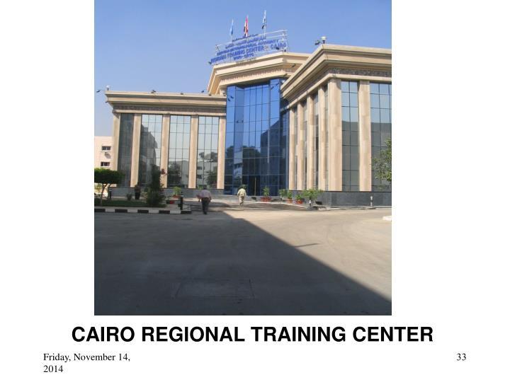 CAIRO REGIONAL TRAINING CENTER