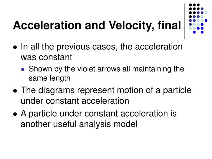 Acceleration and Velocity, final