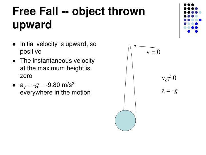 Free Fall -- object thrown upward