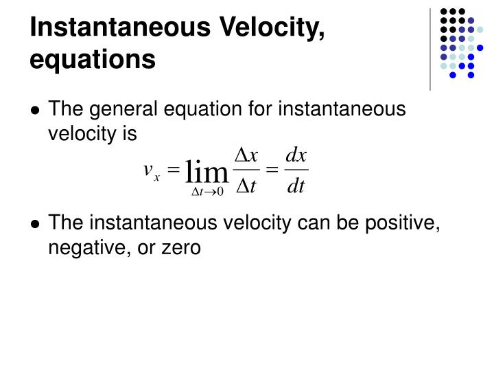 Instantaneous Velocity, equations