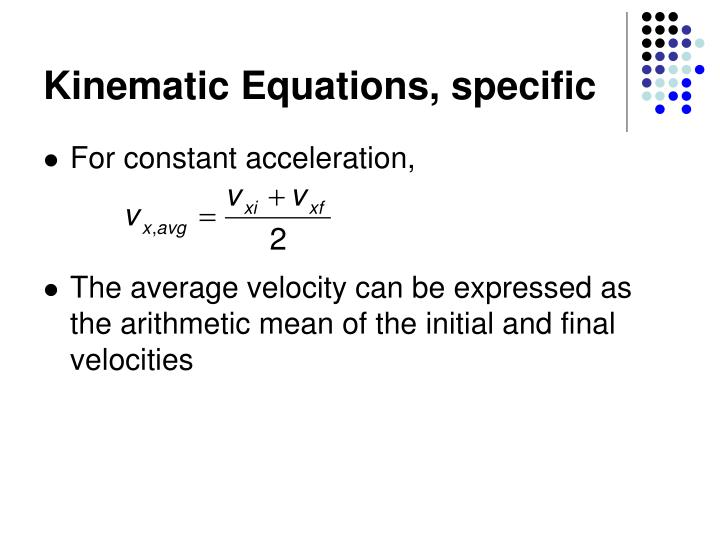 Kinematic Equations, specific