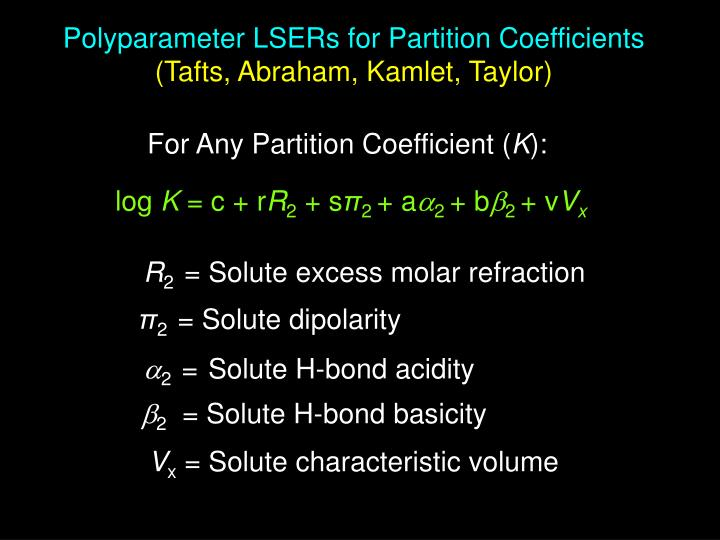 Polyparameter LSERs for Partition Coefficients